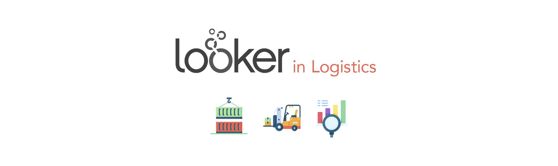 Looker in Logistics